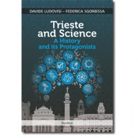 Trieste and Science. A History and its Protagonists