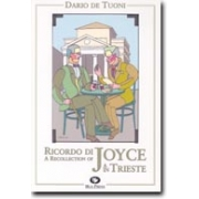 Ricordo di Joyce a Trieste - A recollection of Joyce in Trieste